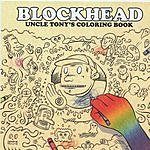 Blockhead A Page From Uncle Tony's Coloring Book (6-Track Maxi-Single)