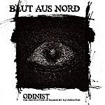 Blut Aus Nord Odinist: The Destruction Of Reason By Illumination