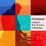 Razoof Nesta: The 12-Inch Collection