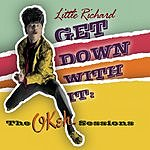 Little Richard Get Down With It: The Okeh Sessions