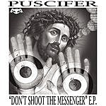 Puscifer Don't Shoot The Messenger (4-Track Maxi-Single)