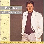 Barry Manilow Greatest Hits, Vol.2