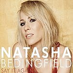 Natasha Bedingfield Say It Again (Single)