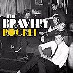 The Bravery Rocket (Single)