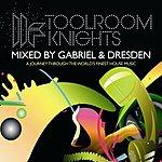 Gabriel & Dresden Toolroom Knights, Vol.2