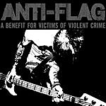 Anti-Flag A Benefit For Victims Of Violent Crime