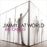 Jimmy Eat World Big Casino/Beautiful Is