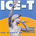 Ice-T The Classic Collection (Parental Advisory)