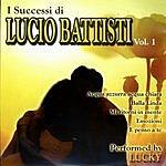 Lucky I Successi Di Lucio Battisti, Vol.1