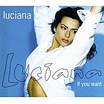 Luciana If You Want (6-Track Maxi-Single)