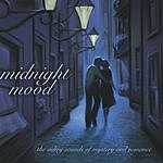 Chris McDonald A Green Hill Instrumental Classic: Midnight Mood - The Sultry Sounds Of Mystery & Romance