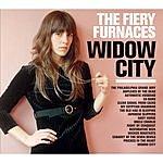 The Fiery Furnaces Widow City