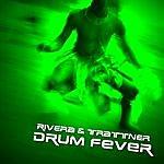 Rivera & Trattner Drum Fever (2-Track Single)