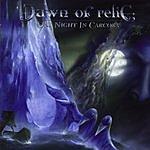 Dawn Of Relic One Night In Carcosa