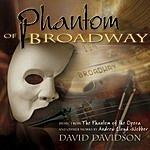 David Davidson Phantom Of Broadway: Music From 'The Phantom Of The Opera'