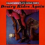 Roland Hanna Plays Harold Rome's Destry Rides Again