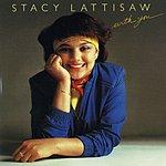 Stacy Lattisaw With You