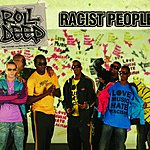 Roll Deep Racist People (3-Track Maxi-Single)