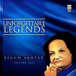 Begum Akhtar Unforgettable Legends, Vol.1 & 2