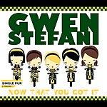 Gwen Stefani Now That You Got It (Single)