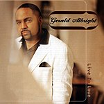 Gerald Albright Live To Love (Live)