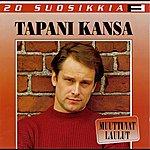 Tapani Kansa 20 Suosikkia/Muuttuvat Laulut