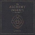Thrice The Alchemy Index, Vols. I & II: Fire & Water