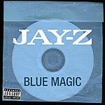 JAY Z Blue Magic (Parental Advisory) (Single)