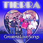 Tierra Greatest Love Songs