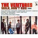 The Ventures Walk Don't Run 2000