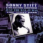 Sonny Stitt Just the Way It Was: 'Live' At The Left Bank
