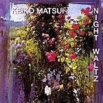 Keiko Matsui Night Waltz