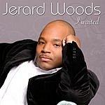 Jerard Woods I Waited