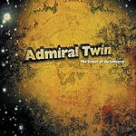 Admiral Twin The Center Of The Universe