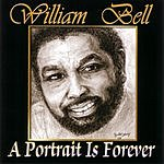 William Bell A Portrait Is Forever