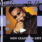 William Bell New Lease On Life