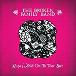The Broken Family Band Leaps (2-Track Single)