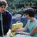 The Bird & The Bee La La La (Single)