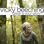 Vicky Beeching Great Is Your Glory (Single)