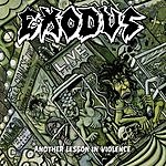 Exodus Another Lesson In Violence (Live)