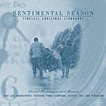 David Huntsinger Sentimental Season: Timeless Christmas Standards