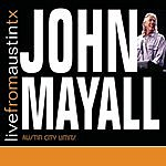 John Mayall Live From Austin, TX