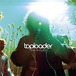 Toploader Time Of My Life (2-Track Single)
