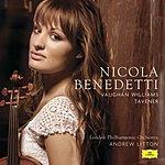 Nicola Benedetti Nicola Benedetti Plays Vaughan Williams And Tavener