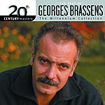 Georges Brassens 20th Century Masters - The Millennium Collection: The Best Of
