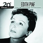 Edith Piaf 20th Century Masters - The Millennium Collection: The Best Of