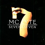 MC Lyte Seven & Seven (Edited)