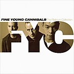 Fine Young Cannibals Platinum Collection: FYC