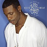 Keith Sweat The Best Of: Make You Sweat (Remastered)