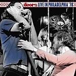 The Doors Live In Philadelphia: '70